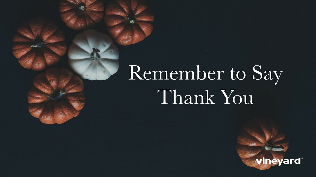 Remember to Say Thank You